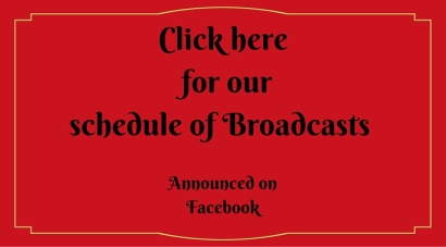 Click here for our schedule of Broadcasts (1)